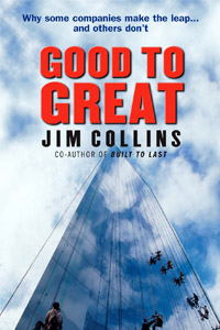 Book Review and Notes on Good to Great by Jim C. Collins